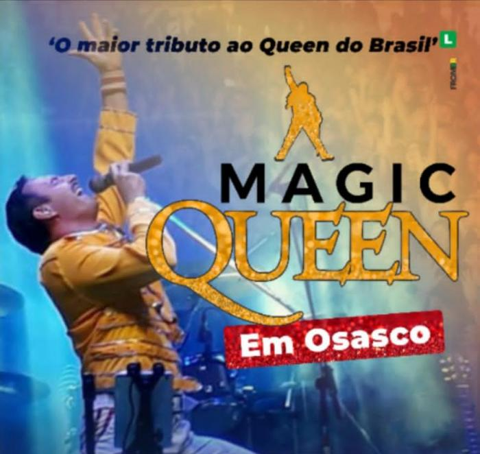 SHOW DO MAGIC QUEEN TRIBUTO DIA 25.01 EM OSASCO